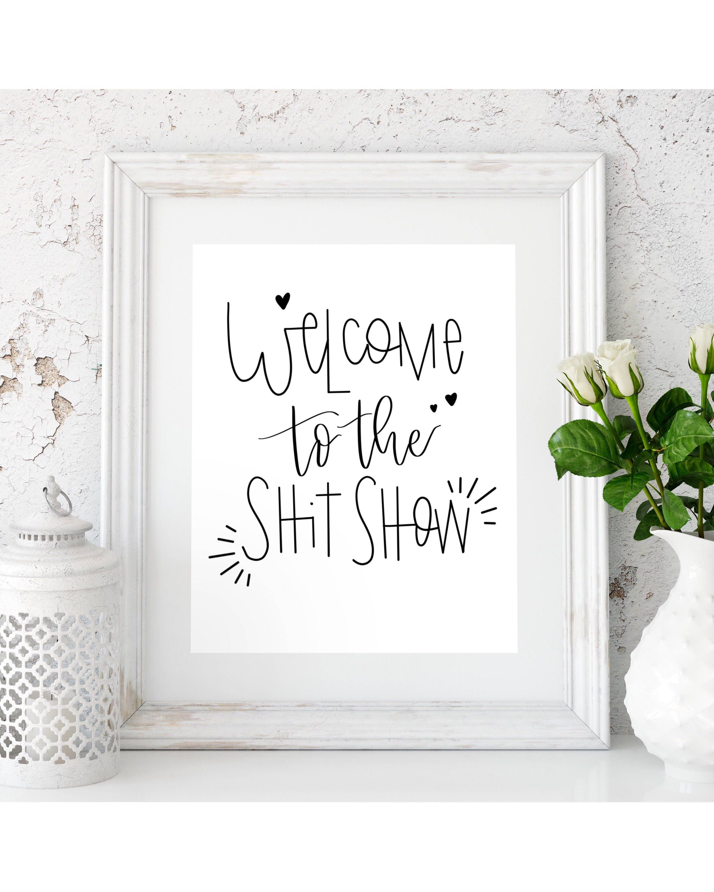 Shit Show, Mothers Day Download, Curse Words, Curse Word Art