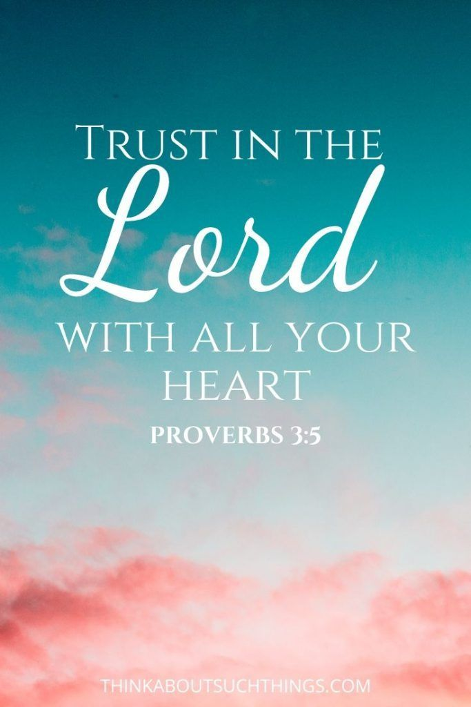 30 Encouraging Bible Verses about Trusting God