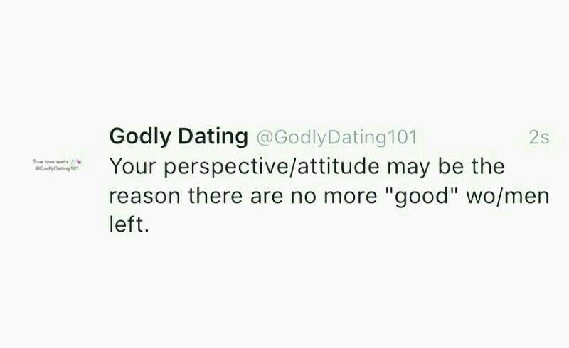 Dating with godliness quotes