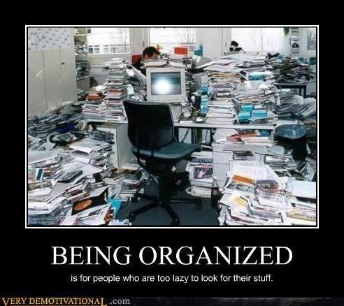 8e5d0d614e616e96bfc42a567a7af17f organisation i love organising pinterest organizing,Organizing Meme