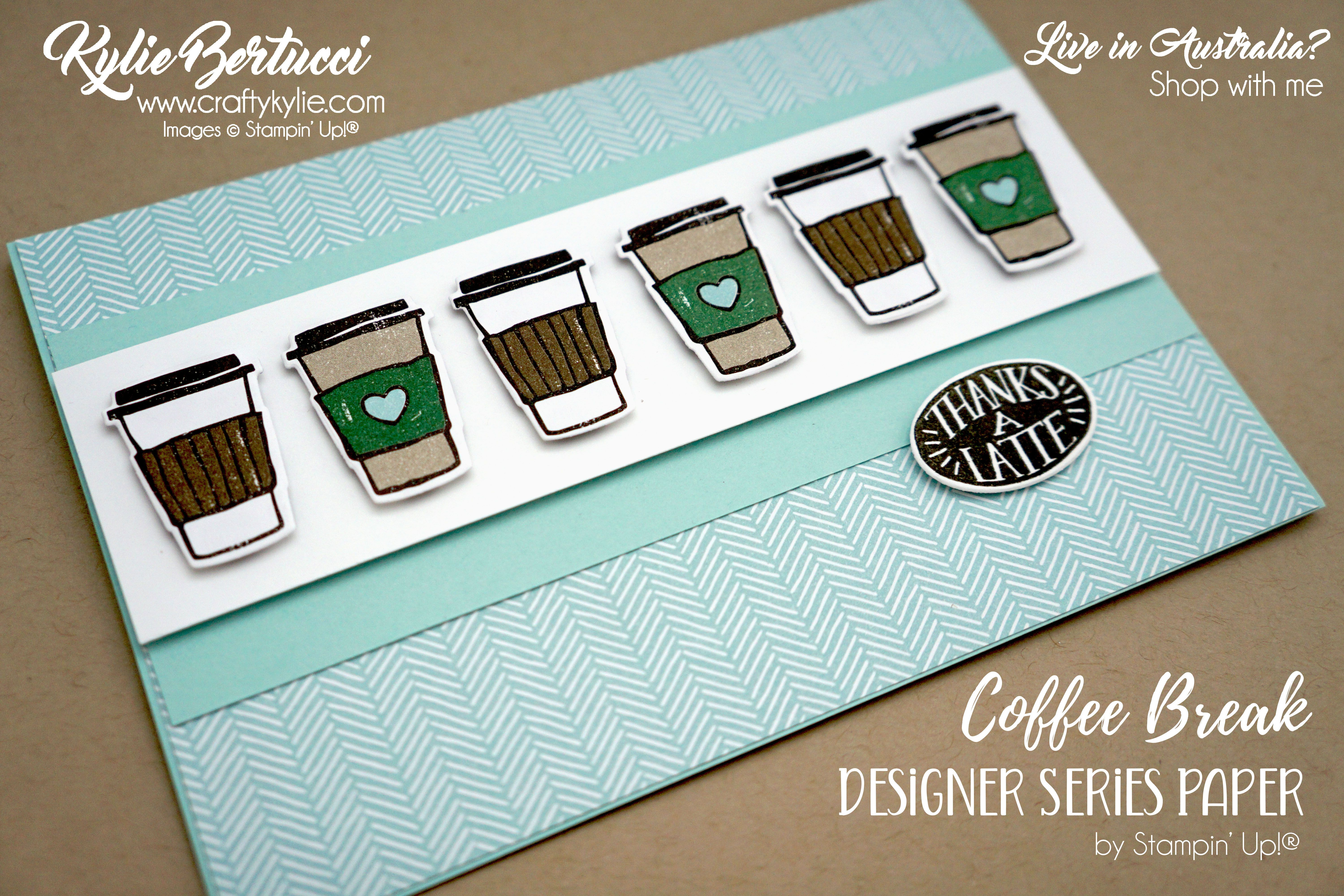 Coffee Break Designer Series Paper with Coffee Café Stamp set Crazy Crafters Blog Hop with special guest Debbie Henderson! #stampinup #cardmaking #handmadecard #rubberstamps #stamping #kyliebertucci #loveitchopit