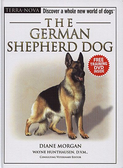 Terra Nova The German Shepherd German Shepherd Dogs Dog Books