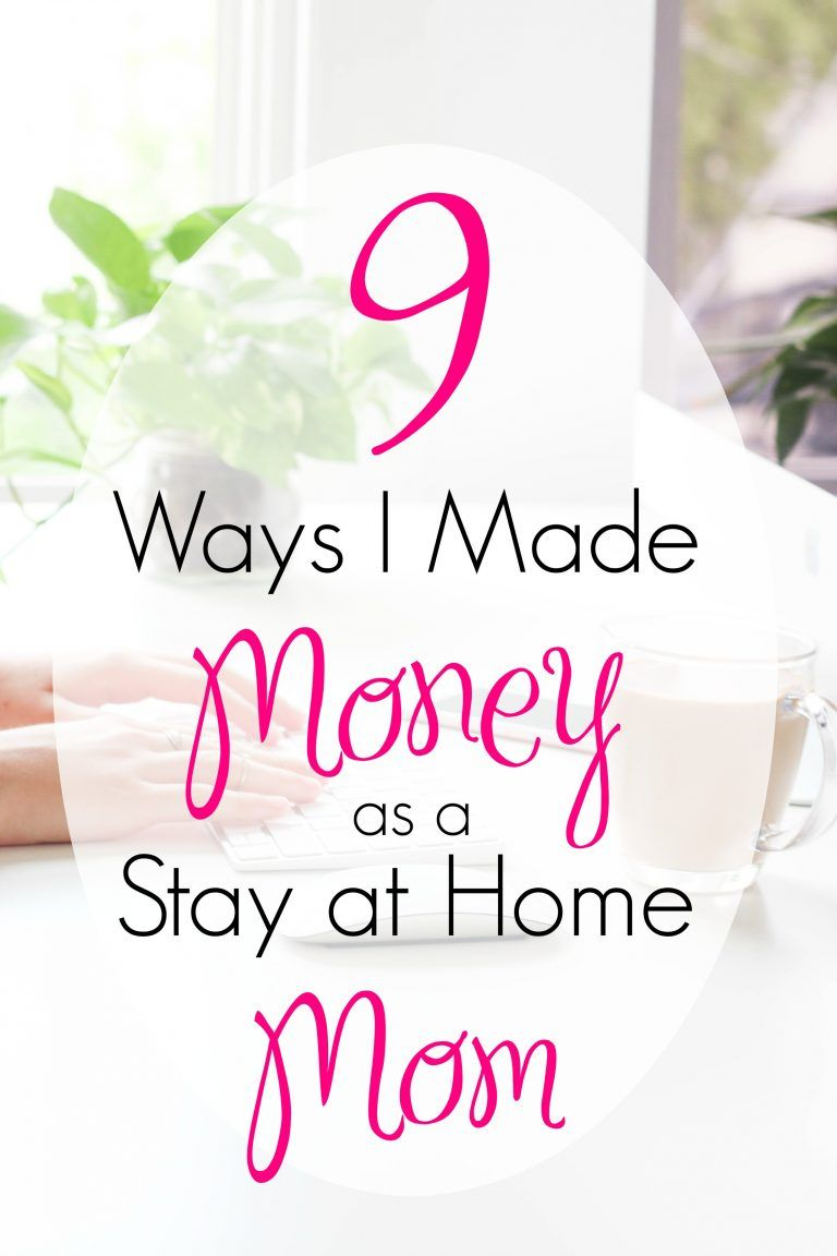 9 Ways I Made Money as a Stay at Home Mom | Financial peace, Money ...