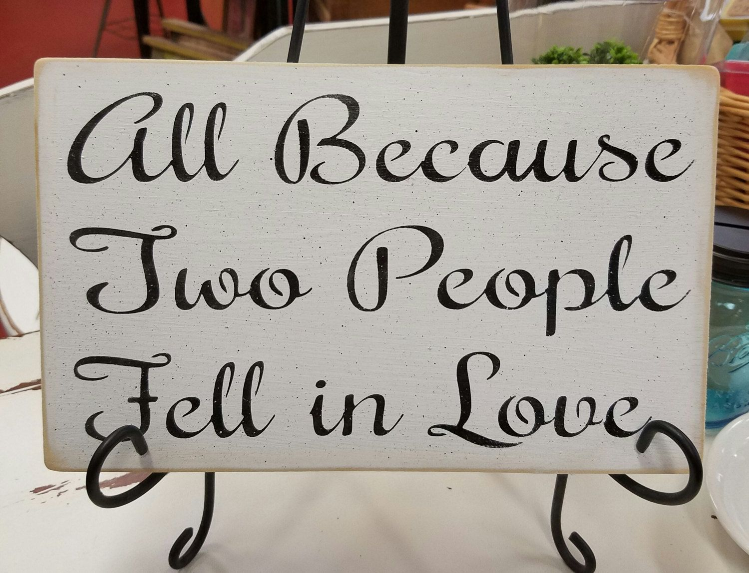 Download All Because Two People Fell in Love - wedding sign ...