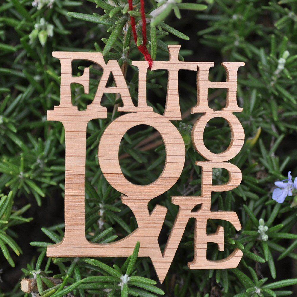 Faith Hope Love Christmas Ornament Scrollsaw Oak $1000, Via Etsy