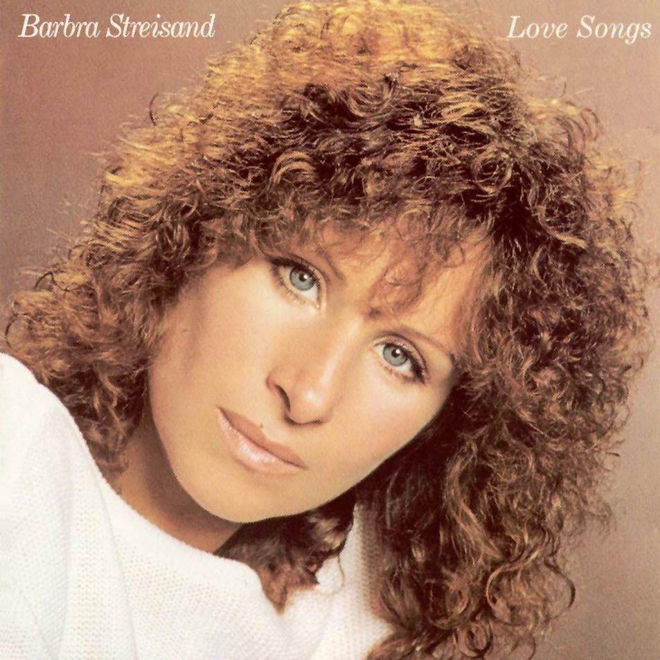 Barbra Streisand Barbra Streisand Barbra Love Songs