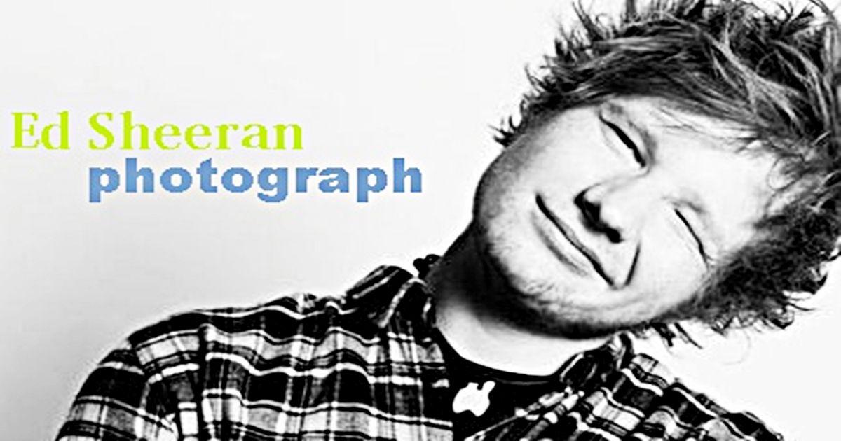 Resultado de imagem para ed sheeran photograph
