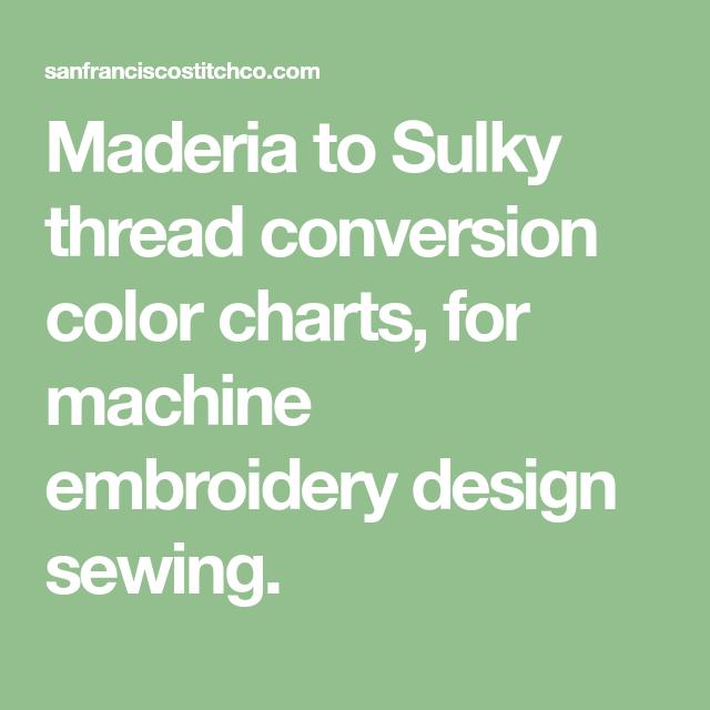 Madeira Thread Conversion Chart Ibovnathandedecker