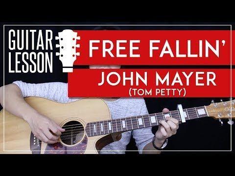 11) Free Fallin\' Guitar Tutorial - John Mayer Guitar Lesson Tom ...