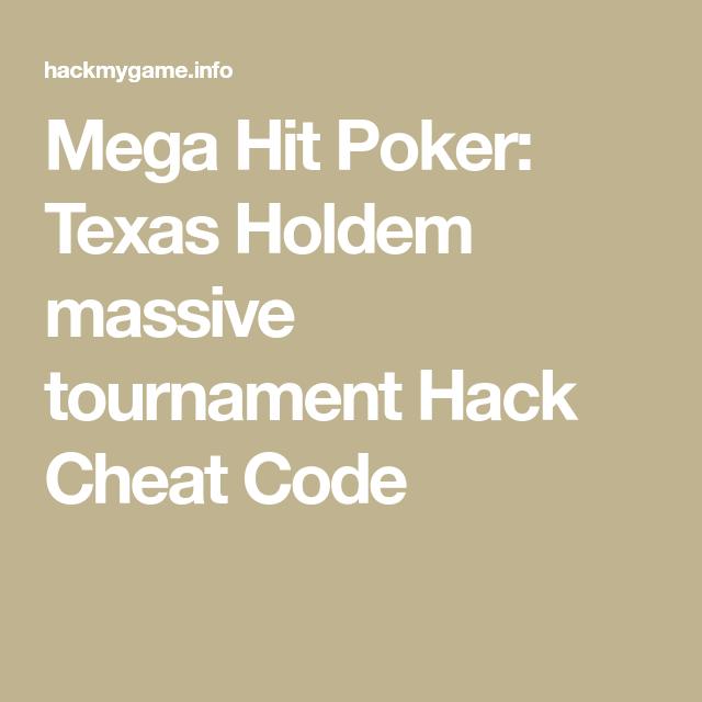 Mega Hit Poker Texas Holdem Massive Tournament Hack Cheat Code Texas Holdem Poker Cheating