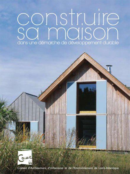 Construire sa maison dans une démarche de développement durable