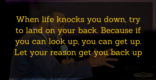Les Brown Picture Quotes When Life Knocks You Down Try To Land On