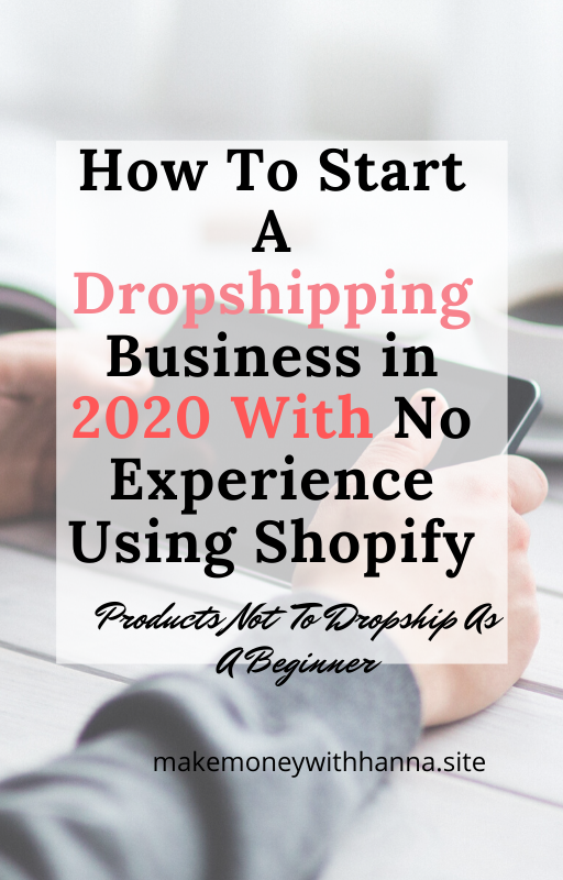 Start dropshipping in 2020 with step by step guide and products not to dropship as a beginner. How to dropship as a beginner with no experience using shopify  #dropshipping #dropshippingforbeginner #shopify