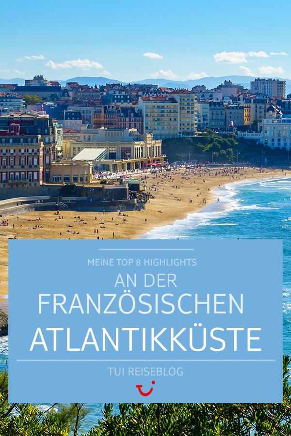 #Frankreich #Atlantikküste #TUIReiseblog #Reiseblog #Reiseblogger #TUIBlogger #Reisetipps #Reiseberichte