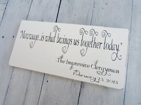 The Princess Bride Quote Wedding Sign Mawwage Is What Bwings Us Together Today