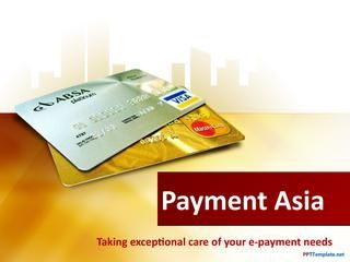 Paymentasia Taking Exceptional Care Of Your E Payment Needs Free Credit Card Business Ppt Templates Credit Card Balance