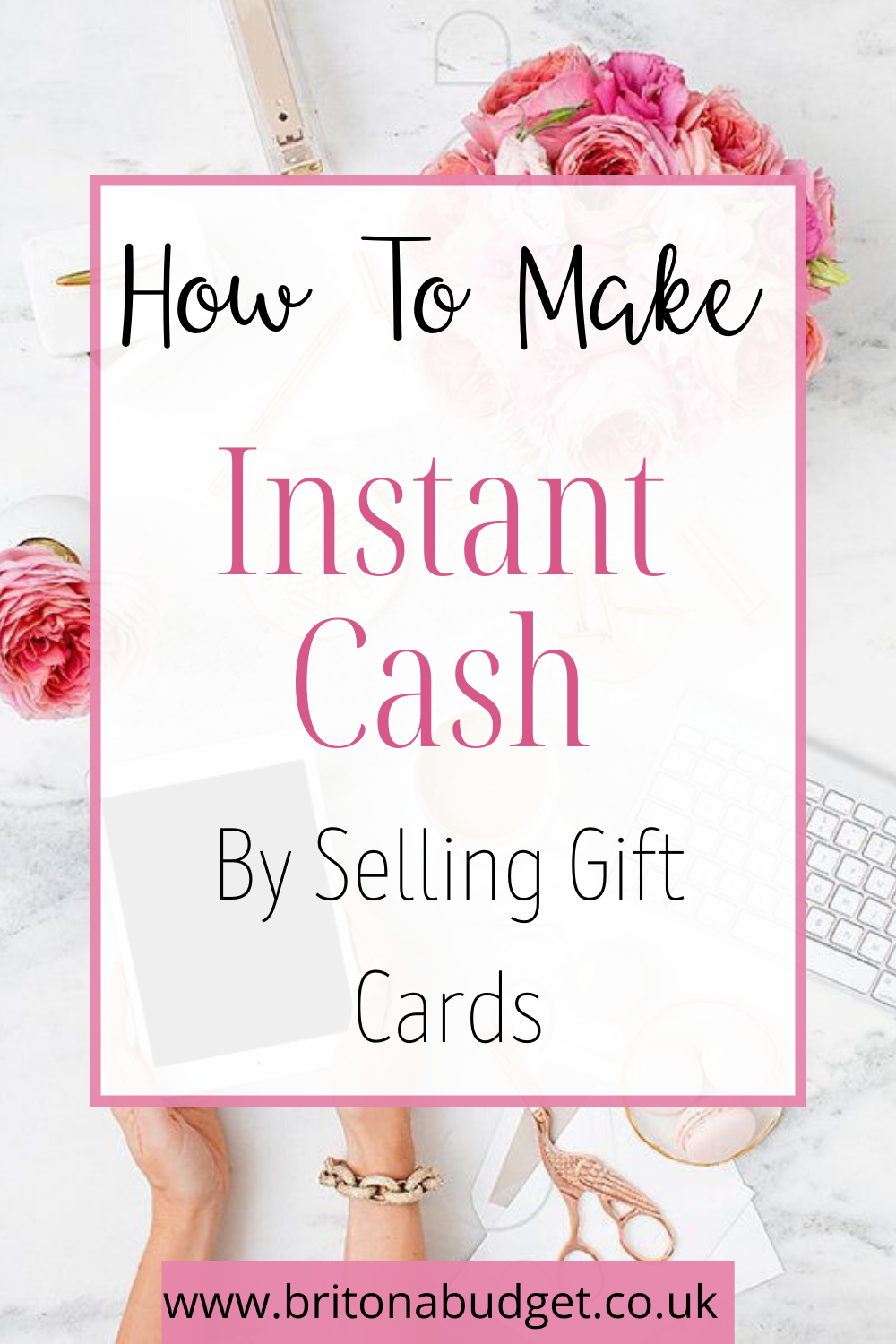 How To Make Instant Cash By Selling Gift Cards Brit On A