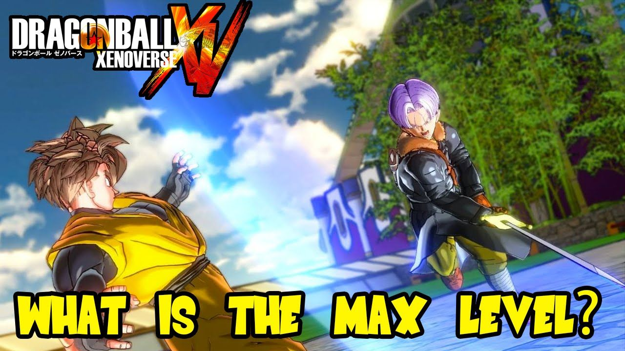 Dragon Ball Xenoverse Custom Character Max Level Dlc Cap