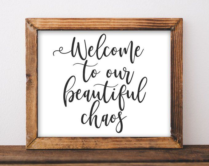 Printable Wall Art Welcome to our crazy beautiful life printables DIY home entryway decor rustic ...