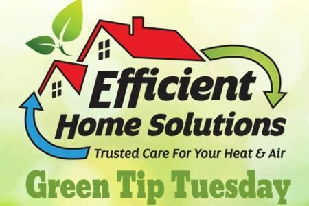 Greentiptuesday It S Summer And Efficienthomesolutions Is Here