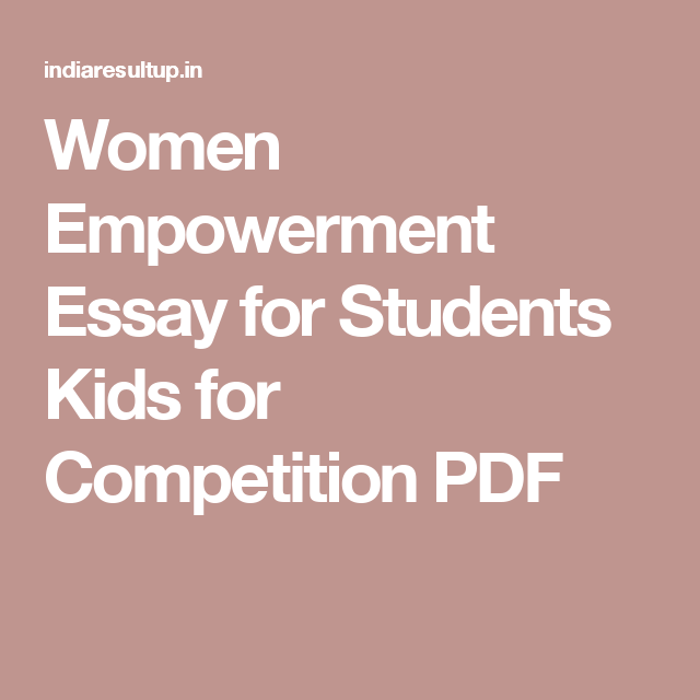 004 Women Empowerment Essay for Students Kids for Competition