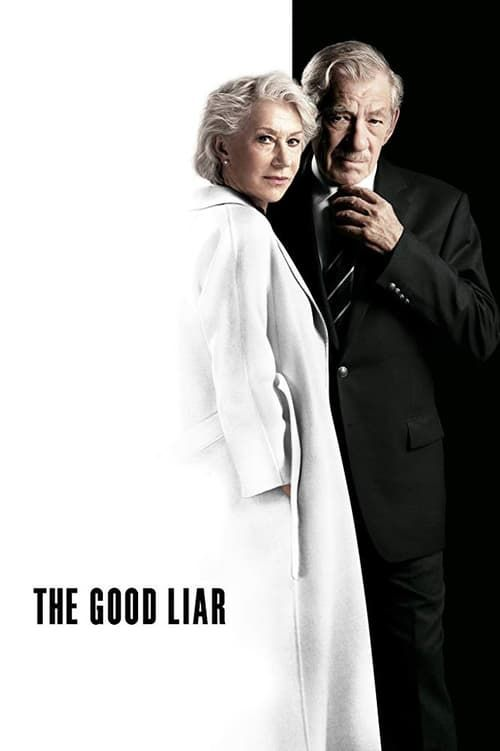 The Good Liar 2019 Full Movie Watch Online Free Less An aging con artist cannot believe his
