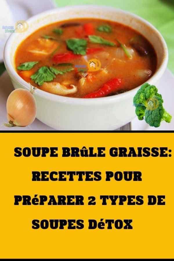 Soupe brûle graisse : Recettes pour préparer 2 types de