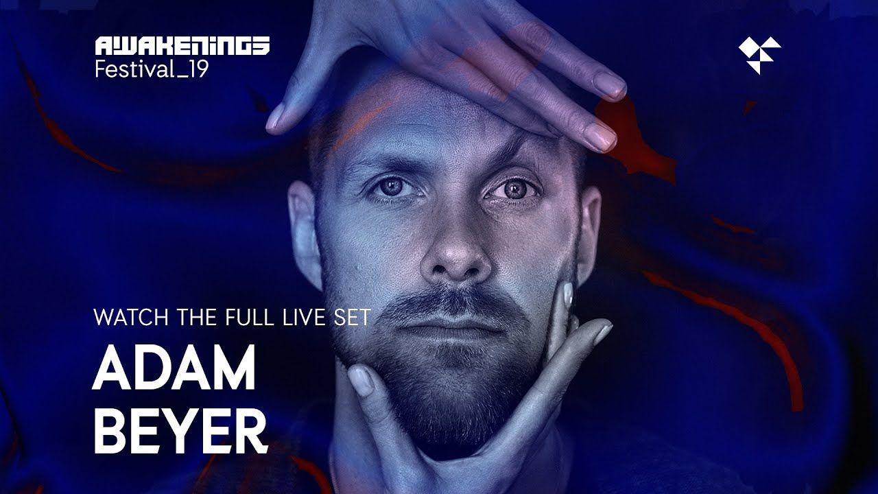 Awakenings Festival 2019 Sunday Live Set Adam Beyer Area V Live Set Awakening Festival
