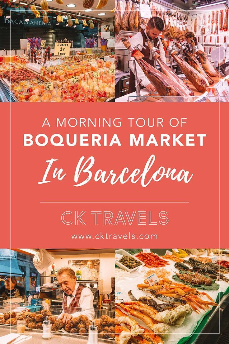 A Morning Food Tour In Boqueria Market Barcelona Ck Travels Barcelona Spain Travel Barcelona Food Food Tours