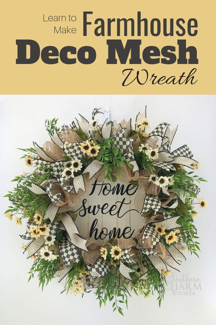 Learn to make a deco mesh farmhouse wreath with home sweet home sign and mini sunflowers in our wreath making of the month club membership group. This wreath will work for your home year round. #wreaths #farmhouse #southerncharmwreaths