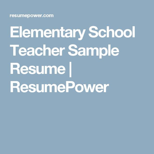 Elementary School Teacher Sample Resume