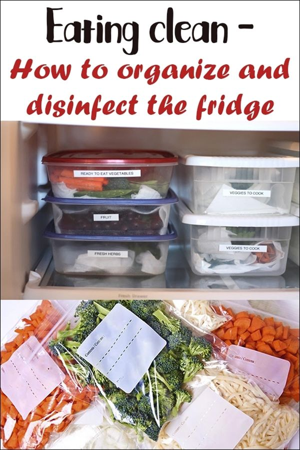 Eating clean - how to organize and disinfect the fridge