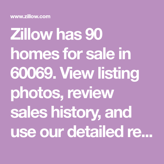 Zillow Has 90 Homes For Sale In 60069. View Listing Photos