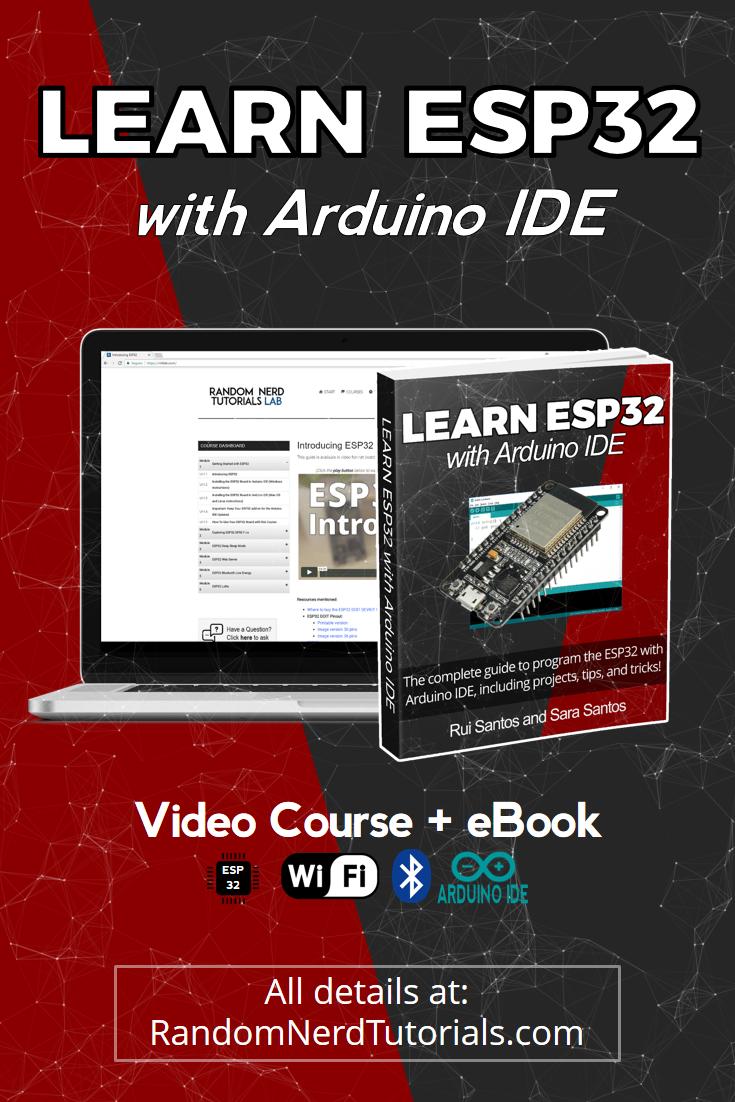 Learn ESP32 with Arduino IDE | Random Nerd Tutorials #esp32