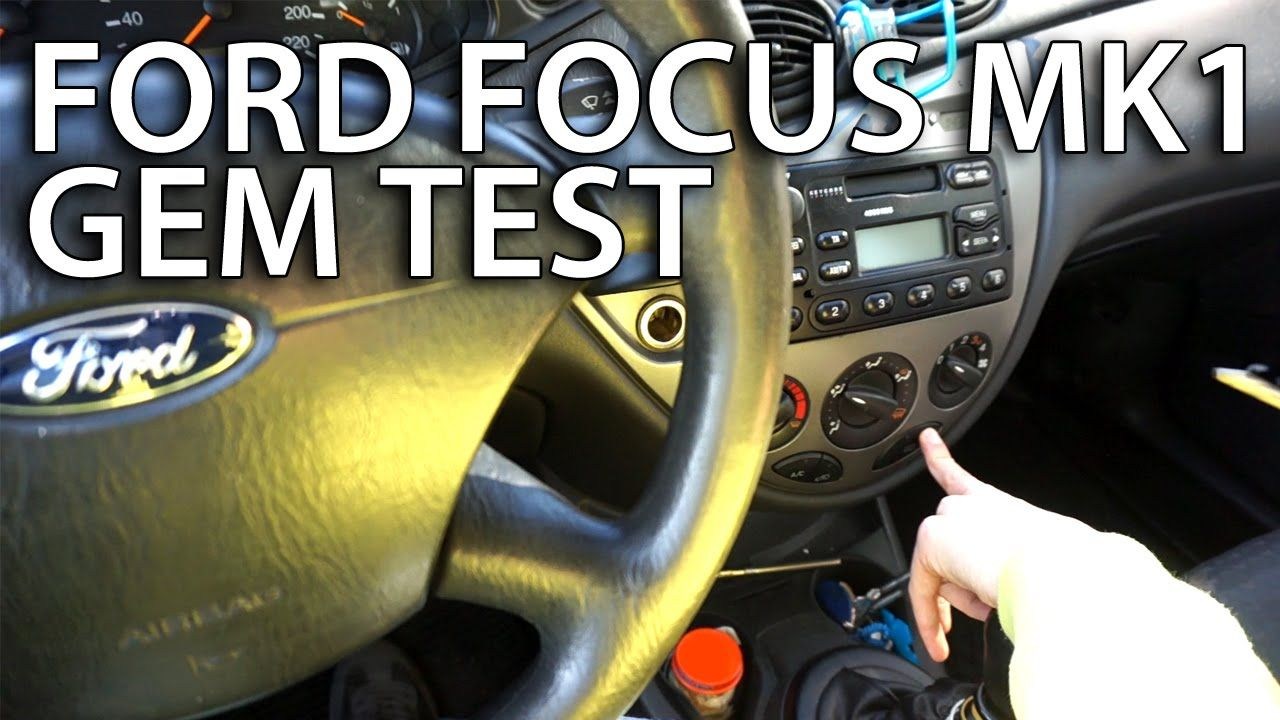 hight resolution of how to test gem module in ford focus mk1 car diagnostics