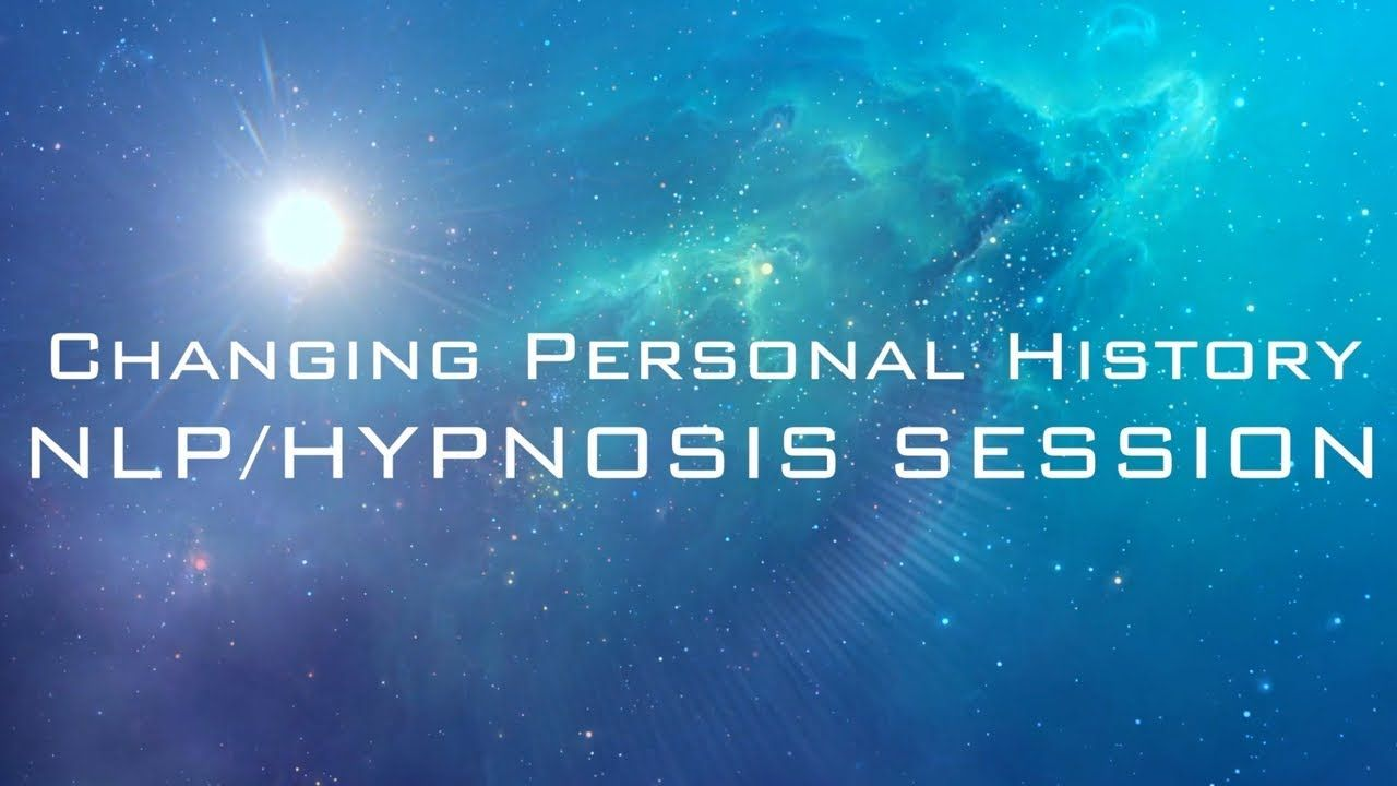 Change Personal History Pattern - NLP/Hypnosis Technique ...