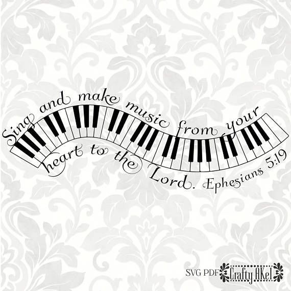 Ephesians 5:19 SVG - Sing and make music from your heart to