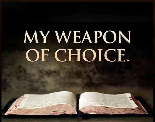 My weapon of choice!!   Quotes about god, Armor of god, Encouraging  scripture