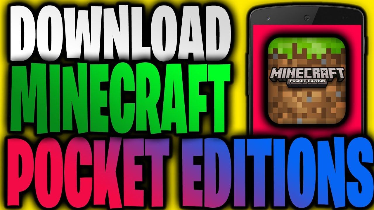 How To Download Minecraft Pocket Edition For Free Minecraft Pe