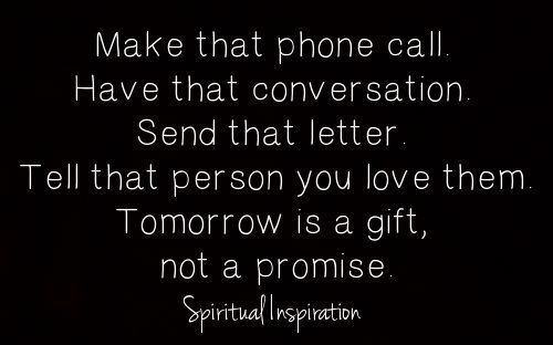 Tomorrow Is A Gift Not A Promise Make Today Count Promise Quotes Tomorrow Quotes Tomorrow Is Not Promised