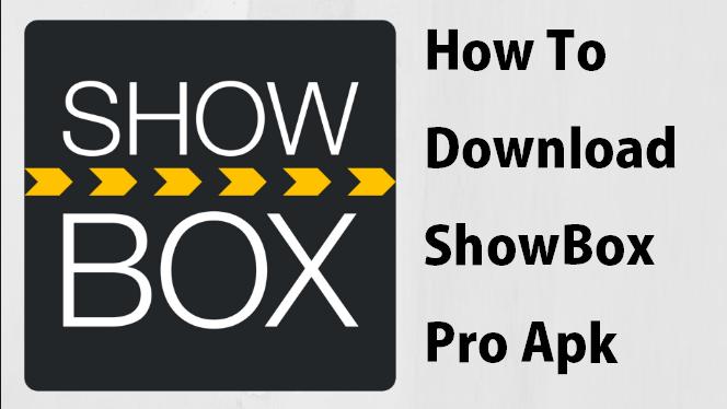 showbox pro apk download