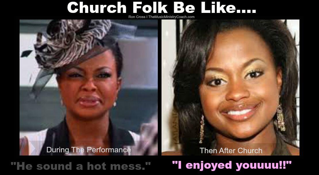 Church folk be like...   Church humor, Choir quotes, Music ...