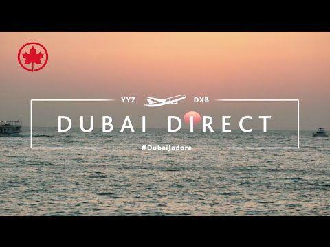 Air Canada: Découvrez notre amour pour Dubaï #DubaïJadore