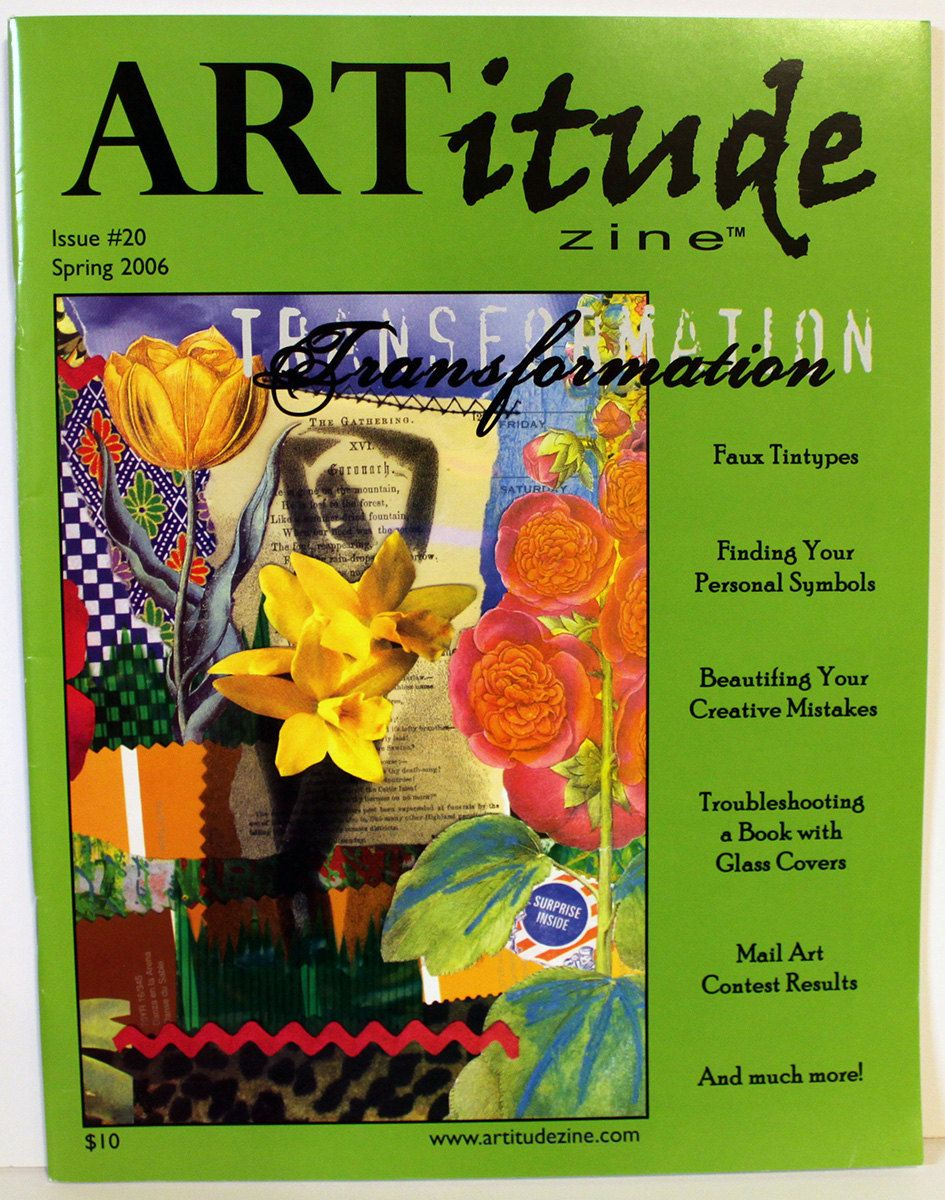 ARTitude Zine, Issue #20 Spring 2006 Transformation, Altered Art Articles, Alternative Artists Eye Candy Instructional Magazine, Indie Art by KTArtStudio on Etsy