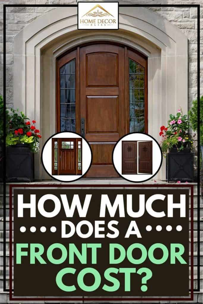 How Much Does A Front Door Cost In 2020 (With Images