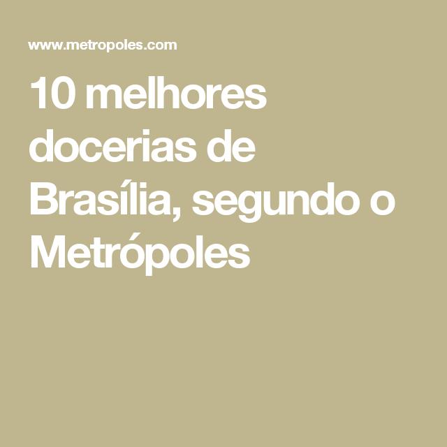 10 melhores docerias de Brasília, segundo o Metrópoles