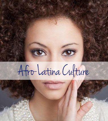 Afro-Latina Culture