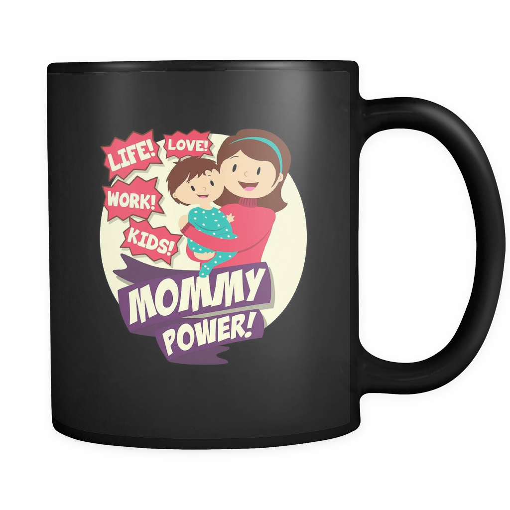 MOMMY POWER - BLACK COFFEE MUG