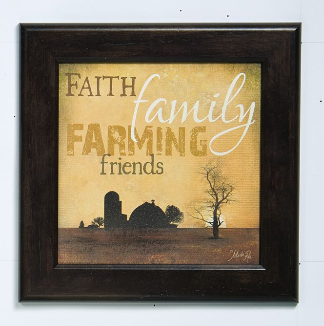 Faith, Family, Farming, Friends\