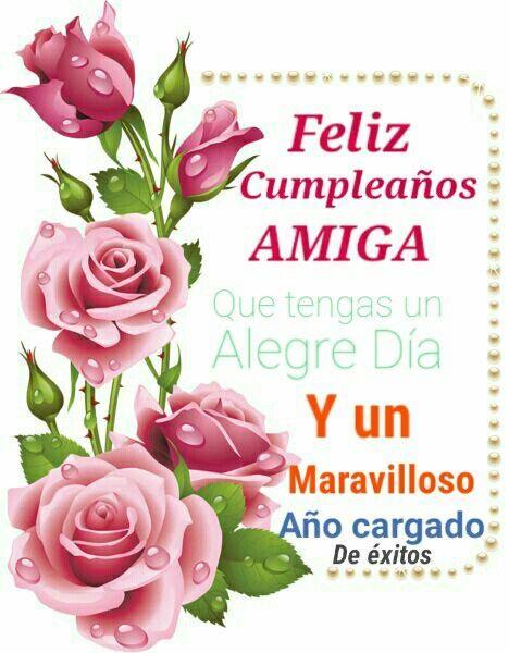 saludos de feliz cumpleaños para una amiga Cumpleaños Pinterest